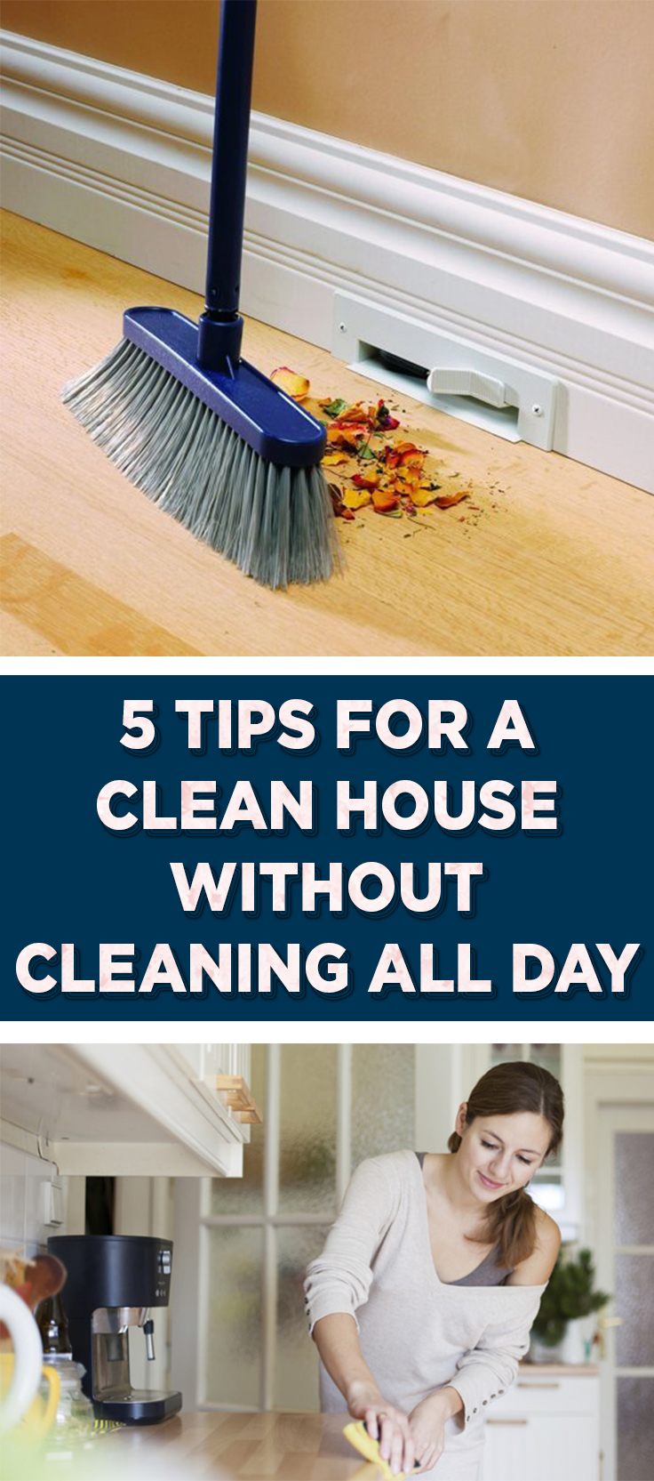 5 Tips For A Clean House Without Cleaning All Day Wrapped In Rust