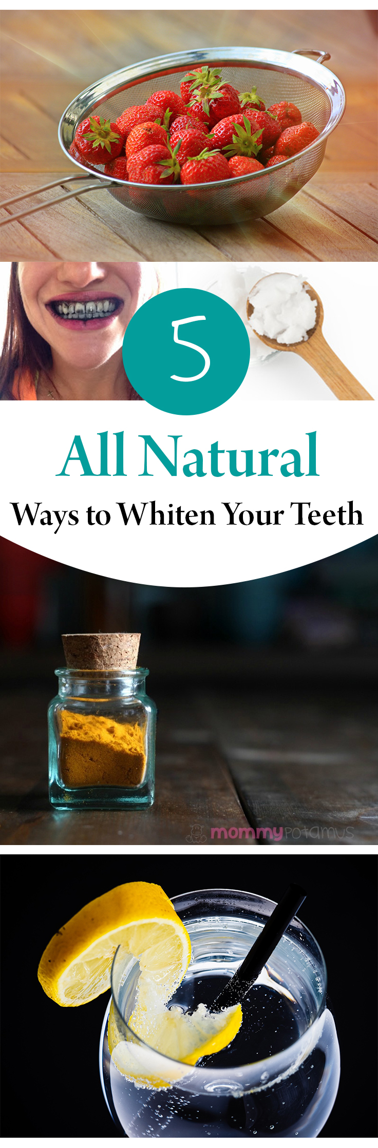 5 All Natural Ways to Whiten Your Teeth