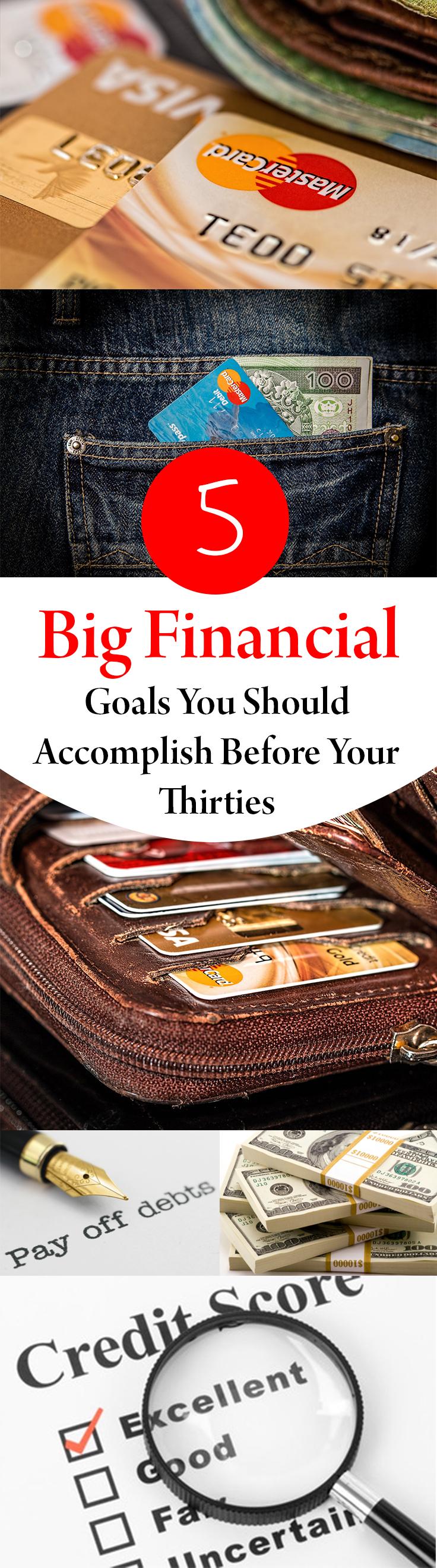 5 Big Financial Goals You Should Accomplish Before Your Thirties