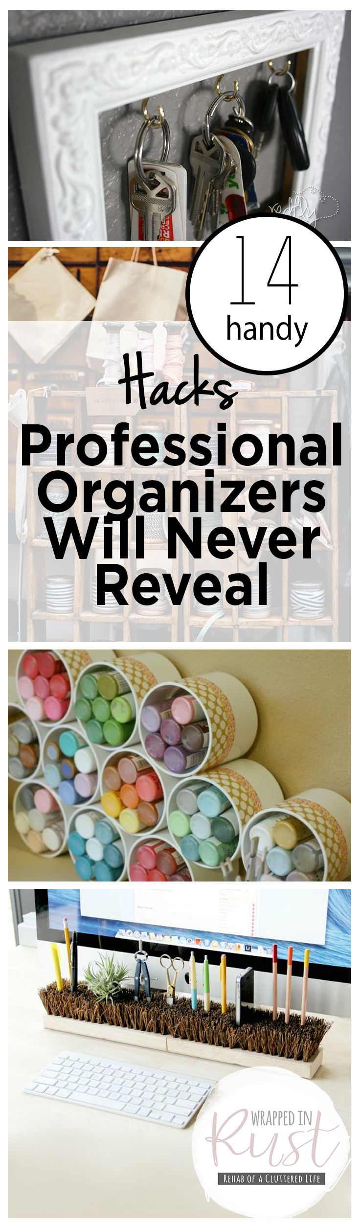14 Handy Hacks Professional Organizers Will Never Reveal Wrapped In Rust