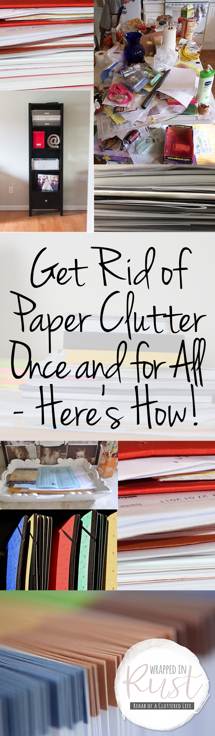 Get rid of paper clutter once and for all here 39 s how for Ways to get rid of clutter