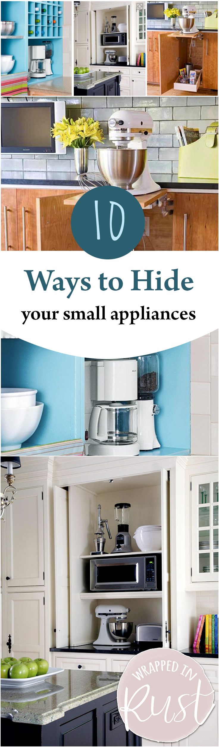 10 Ways to Hide Your Small Appliances - Wrapped in Rust