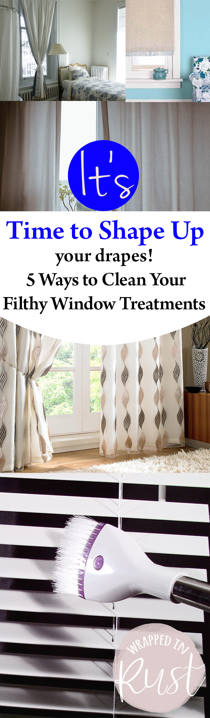 It 39 s time to shape up your drapes 5 ways to clean your filthy window treatments wrapped in rust - Diy tips home window cleaning ...