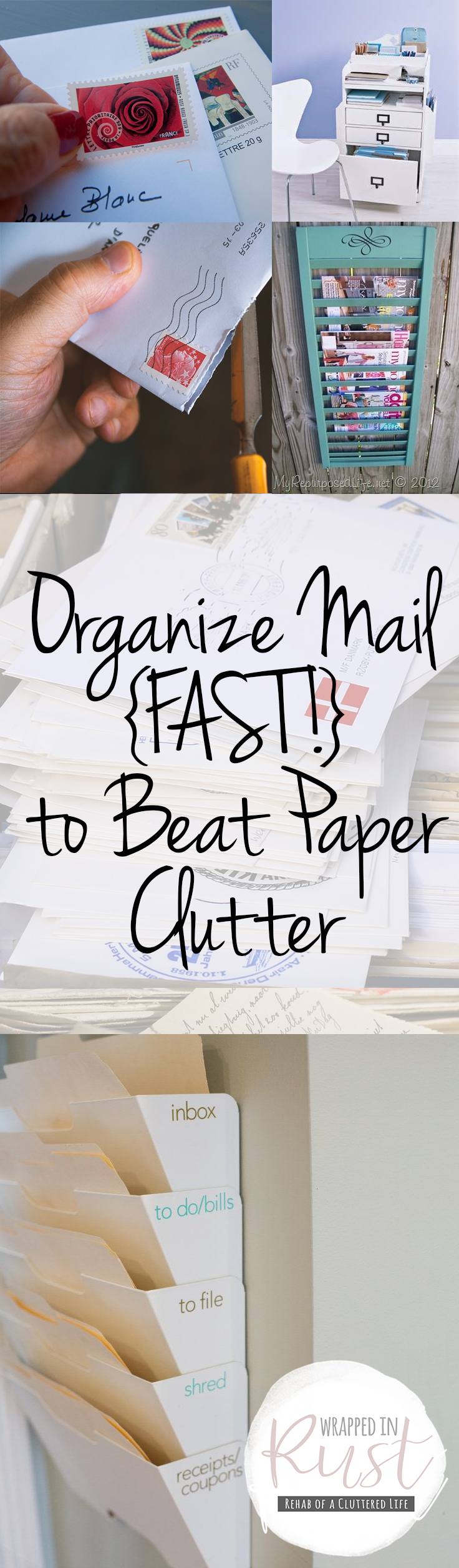 Organize mail fast to beat paper clutter wrapped in rust for How to get rid of clutter in your home