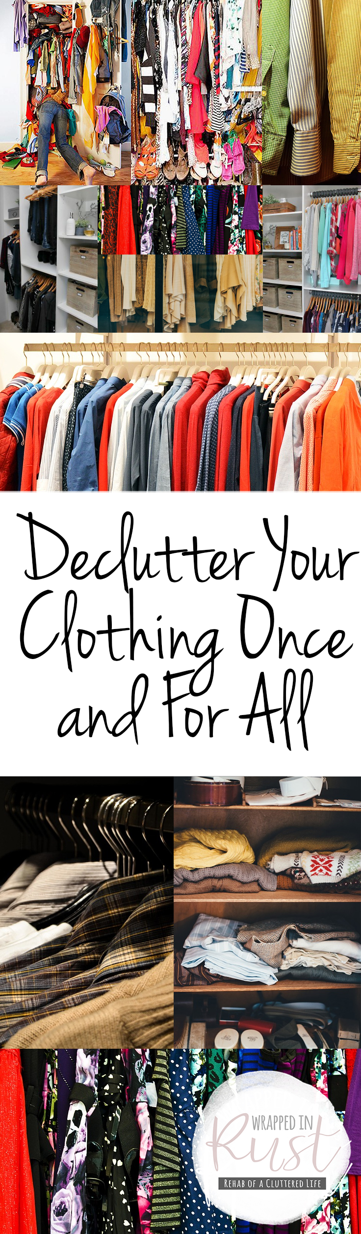 Declutter Your Clothing Once And For All Wrapped In Rust