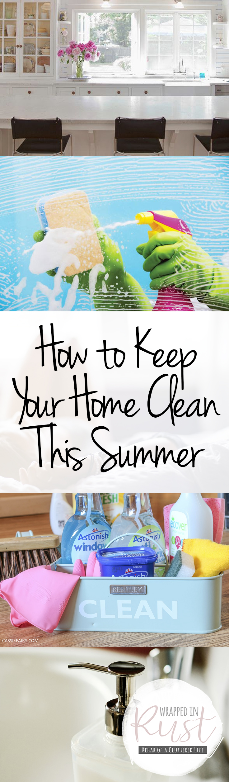 How To Keep Your Home Clean This Summer Wrapped In Rust