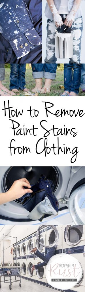 How to Remove Paint Stains from Clothing| Remove Paint Stains, Remove Paint from Clothing, Stain Removal Hacks, Stain Removal Tips and Tricks, Laundry, Laundry Hacks, Popular Pin