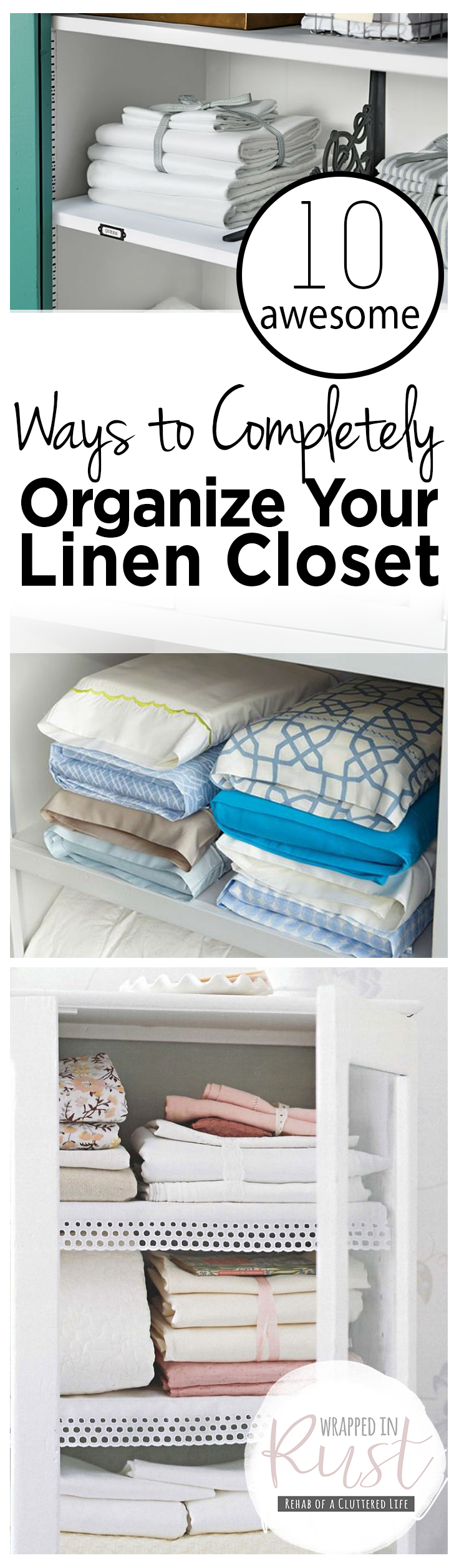 10 Awesome Ways To Completely Organize Your Linen Closet| Organize Your  Linen Closet, How