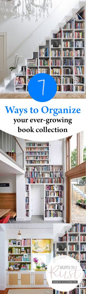 Organize Your Books, How to Organize Your Book Collection, Organization, Organization Hacks, Organization Tips and Tricks, Organize Your Books, Popular Pin