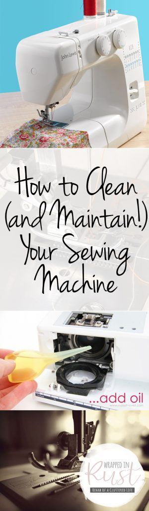 How to Clean Your Sewing Machine, Cleaning and Caring for Your Sewing Machine, Cleaning Hacks, Home Care Hacks, Sewing Machine Care, Cleaning Tips