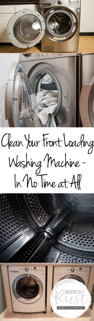 Clean Your Front Loading Washing Machine – In No Time at All| Clean Your Washing Machine, How to Clean Your Washing Machine, Clean the Machine, Easy Ways to Clean Your Washing Machine, Washing Machine Care Tips and Tricks, Popular Pin