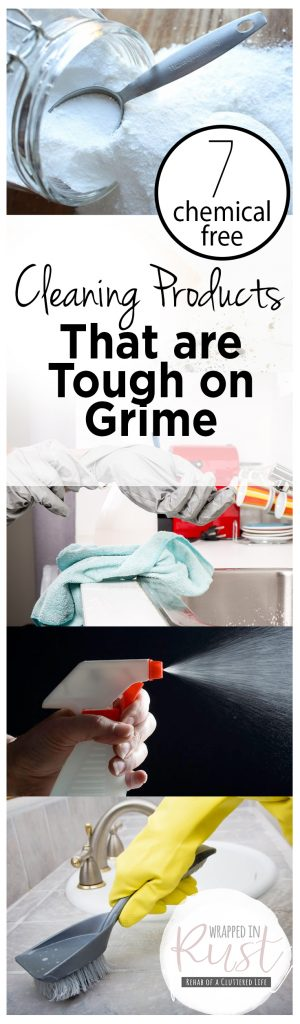 7 Chemical Free Cleaning Products That are Tough on Grime| Cleaning Products, DIY Cleaning Products, Home Cleaning Products, Homemade Cleaning Tips #CleaningProducts #AllNaturalCleaningProducts #DIYCleaningProducts