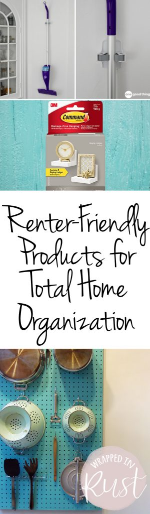 Renter-Friendly Products for Total Home Organization| Organization, Home Organization, Easy Home Organization, Renter Friendly, Renter Friendly Home Organization, Easy Home Organization, Renter Friendly DIY, Popular Pin #Organization #RenterFriendly #EasyOrganization