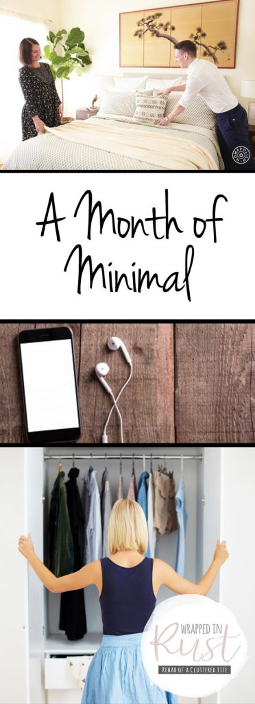 A Month of Minimal| Declutter, Declutter Your Life, How to Declutter Your Life, Easily Declutter, Easily Declutter Your Life, Decluttering 101, Declutter Your Home, Cleaning, Organization, Get Clean and Organized #Cleaning #Declutter #DeclutteredHome