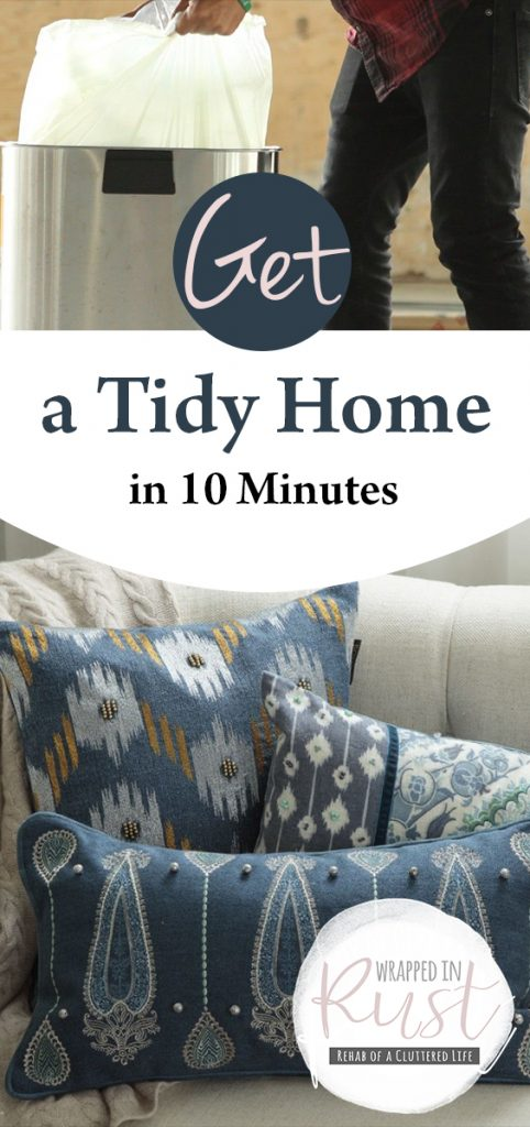 Get a Tidy Home in 10 Minutes| Tidy Home Tips, Tidy Home Organization, Tidy Home Hacks, Organizing, Cleaning, Cleaning Tips, Cleaning Hacks, Tidy Home Inspiration, Tidy House Tips, Tidy Home Inspiration