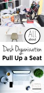 Desk Organization | DIY Desk Organization | Tips and Tricks for Desk Organization | Organize | Get Organized | Organized Office