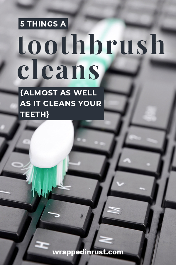 Things A Toothbrush Cleans | clean | hacks | toothbrush | cleaning hacks | cleaning tips and tricks
