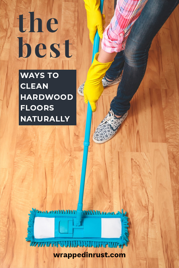 Hardwood floors are simply my favorite, but not when they are dirty. Since I am not a big fan of harsh chemicals, I like to clean my hardwood floors naturally. If you are looking to do the same, keep reading for the best way to do this. Make your floors sparkling clean naturally. #hardwoodfloors #howtocleanhardwoodfloors #naturalwaystocleanhardwoodfloors