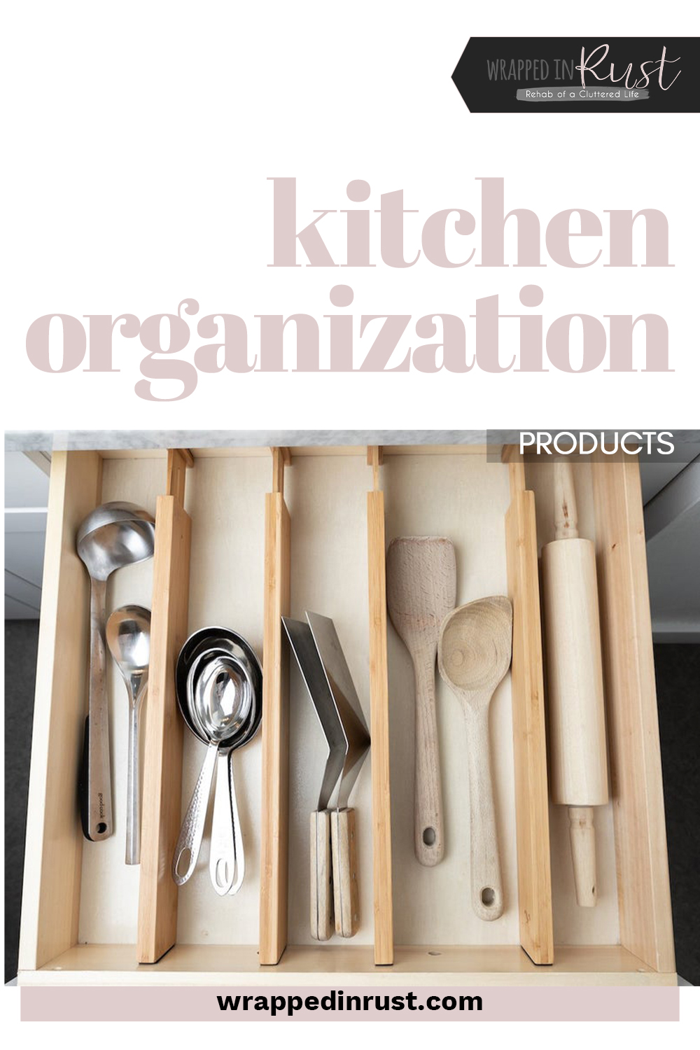 Kitchen organization products to help you organize your kitchen and improve efficiency. Organize your drawers, counters, and other things with these products found on Etsy! #wrappedinrustblog #kitchenorganizationproducts