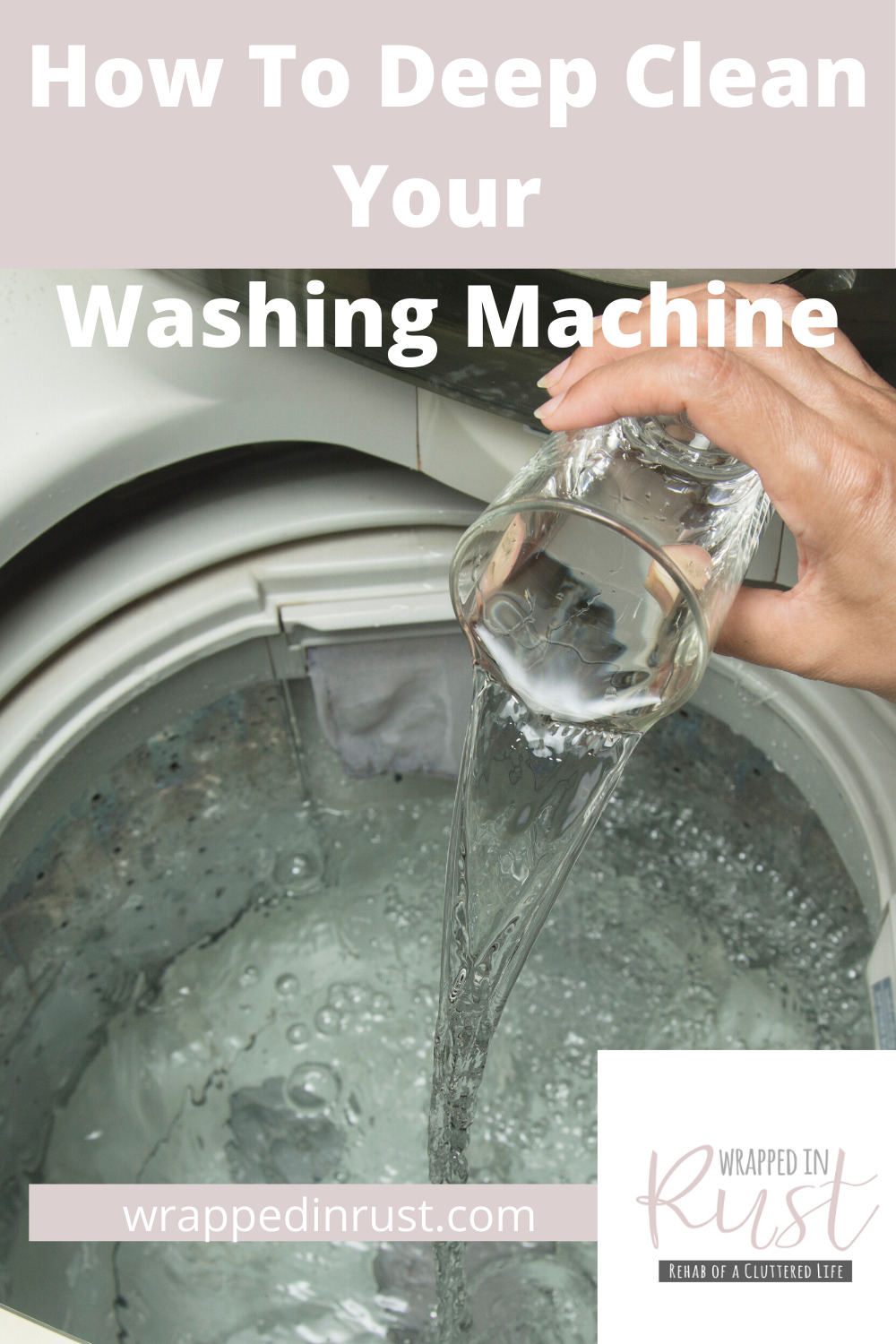 Your washing machine cleans things so it should come with a self cleaning option, right? Well, you still need to do your part to make sure it is sparkling clean, or your clothes could be affected. Read on to learn how and how often your should clean your washing machine. #cleaningtips #cleanwashingmachine #how to #wrappedinrustblog