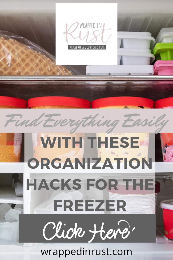 Ever gone to your freezer and it's like a game of hide and seek. The item you want is hiding, and you spend forever looking for it? So annoying! That doesn't need to happen anymore with these organization hacks for the freezer. Keep reading to learn how easy it is to organize your freezer for good! #wrappedinrustblog #organizationtips #homehacks #organization