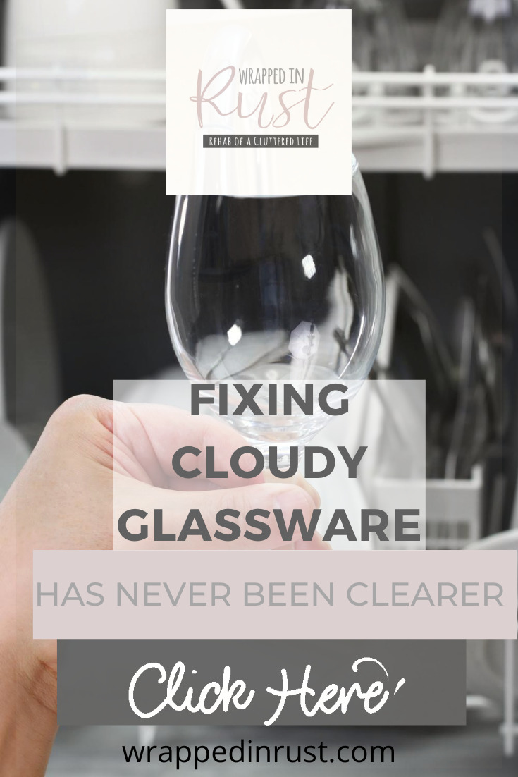 Who likes cloudy glassware? NOBODY! Ew, there is nothing worse than glasses with a film. But, they can be fixed easily. Don't let that haze get in your way. Make your glasses sparkle today. Keep reading to learn more. #cleaning #glassware #wrappedinrustblog