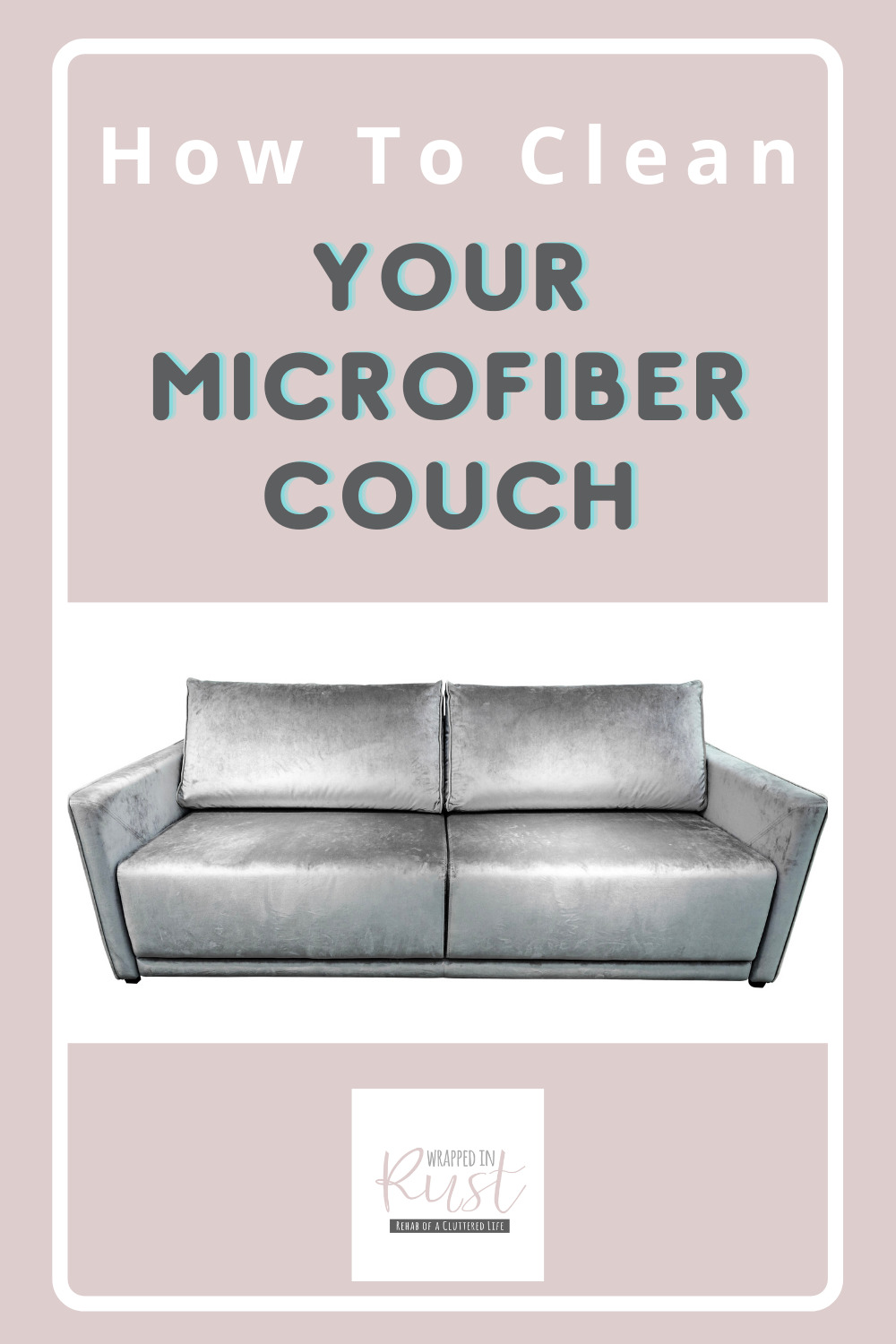 Wrappedinrust.com is the best place to find tricks for cleaning tough spots. Find creative ideas to make tidying up a breeze. Check out how you can easily clean your microfiber couch now!