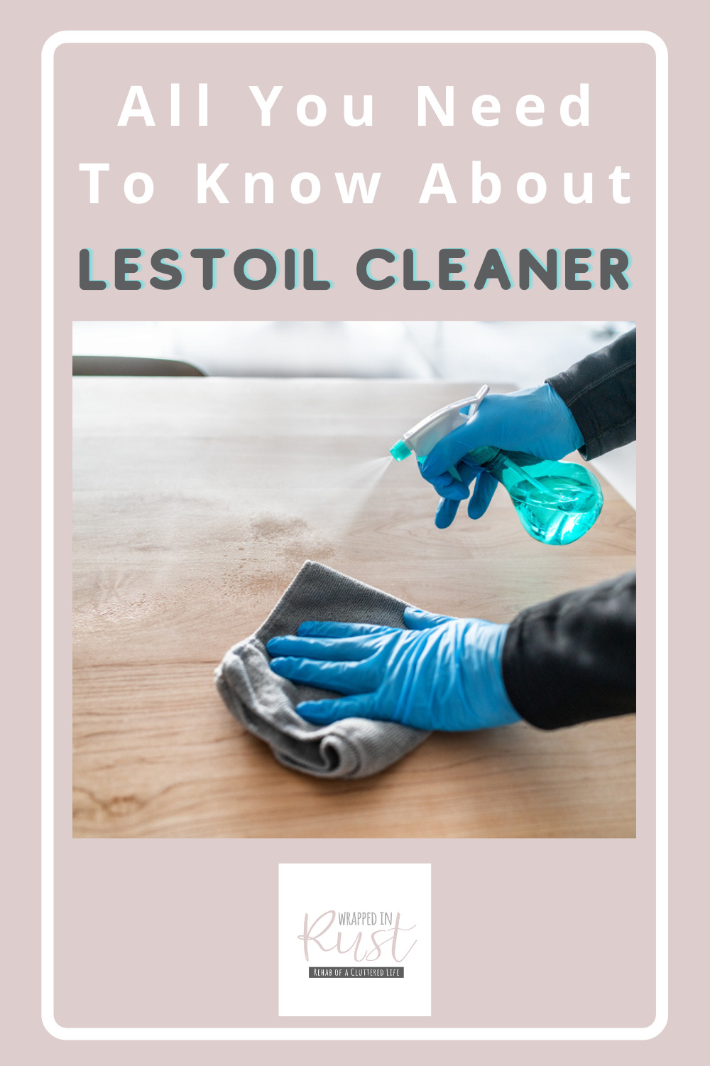 Wrappedinrust.com is filled full of genius cleaning ideas for all of your toughest messes and stains. Get ready for a big cleaning job! Find out tall you need to know about Lestoil cleaning agents!