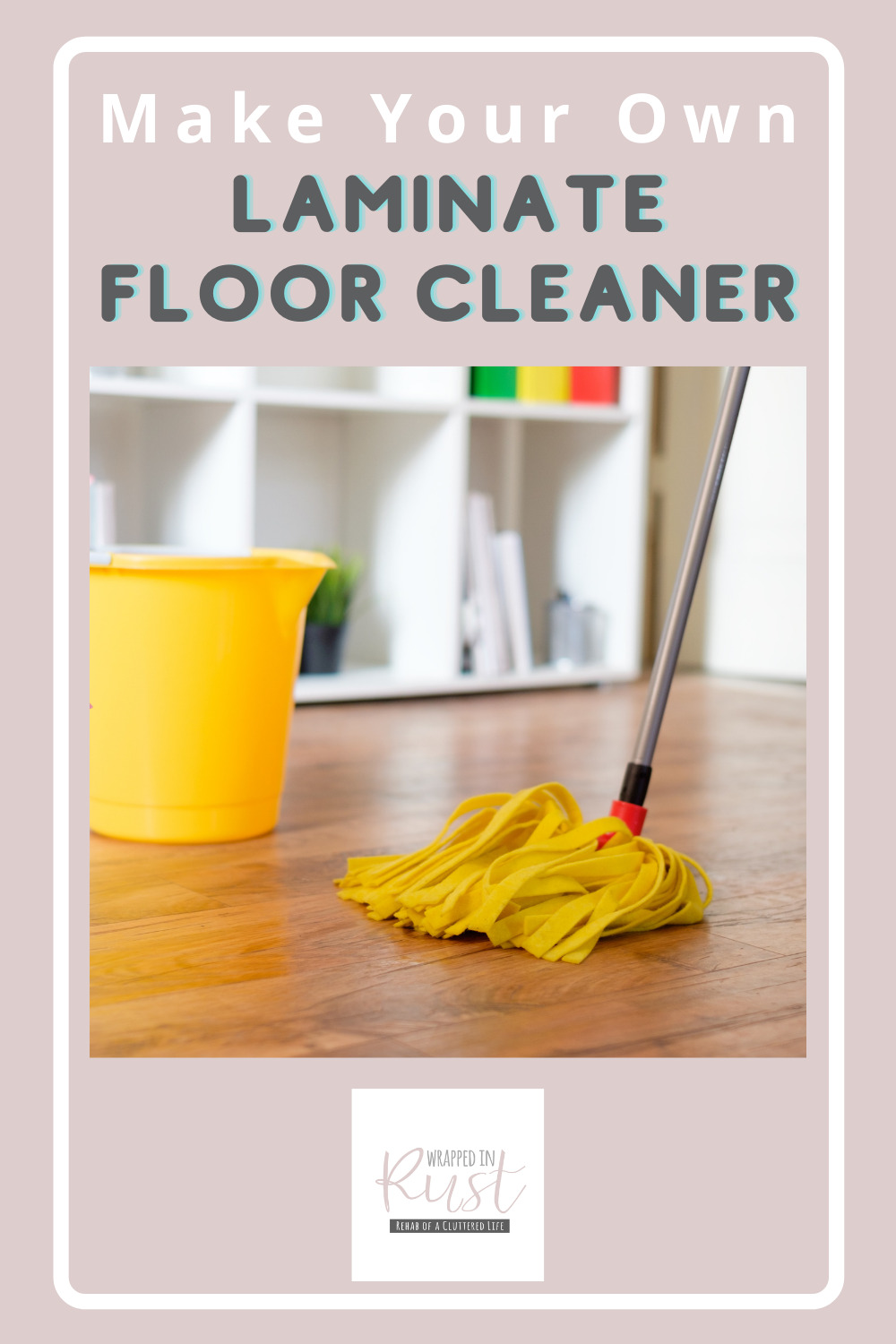 Wrappedinrust.com is filled full of genius cleaning ideas for all of your toughest messes and stains. Get your floors to look immaculate! Try using this homemade laminate floor cleaner for a fresh finish!
