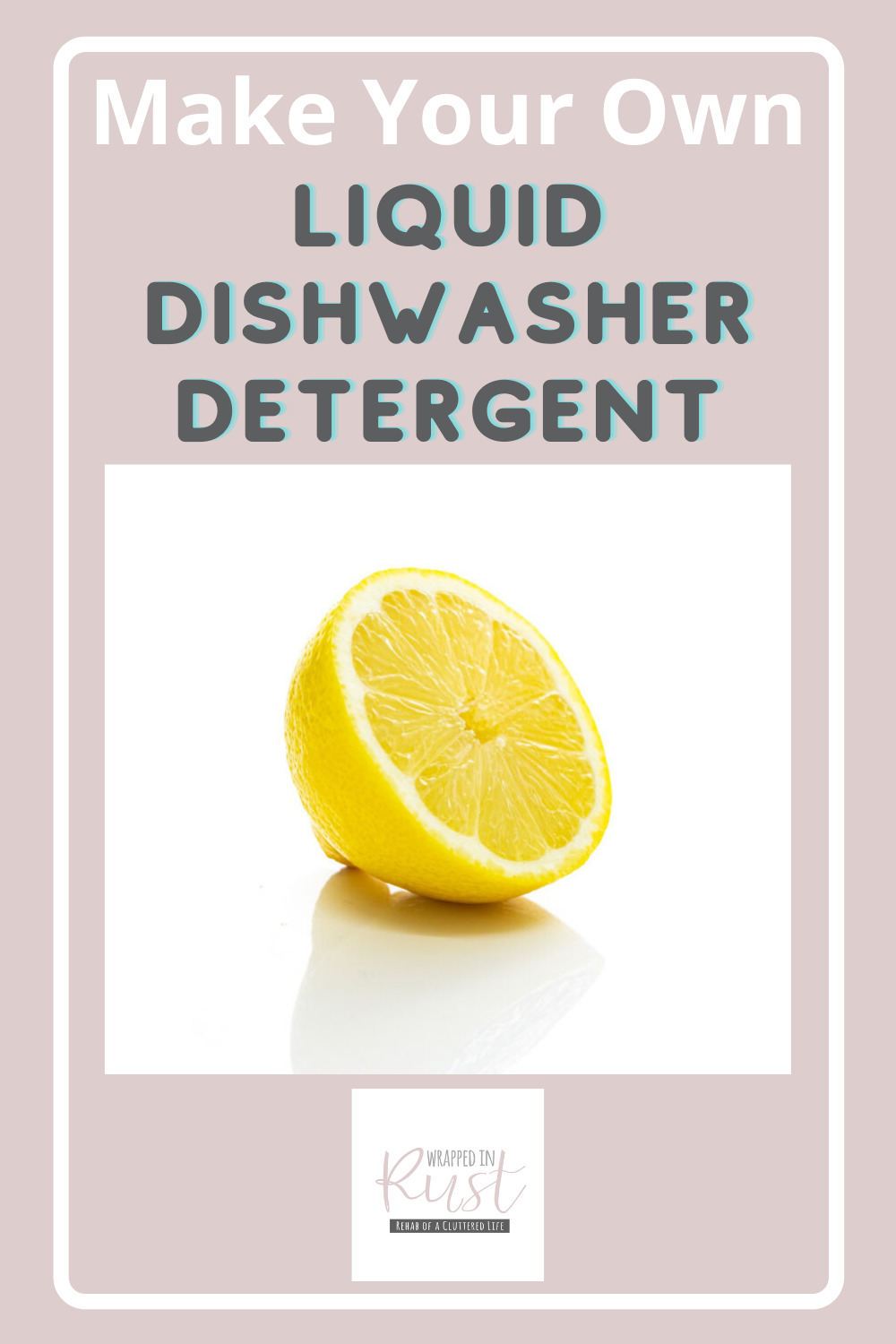 Wrappedinrust.com has creative solutions for tricky cleaning projects. Keep your dishes spotless without overspending on store bought solution. Learn how to make liquid detergent all on your own!