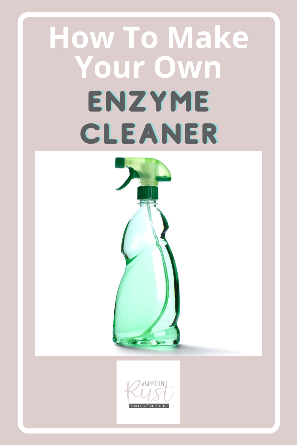 Wrappedinrust.com has creative solutions for tricky cleaning projects. Keep your dishes spotless without overspending on store bought solution. Learn how to make enzyme cleaner all on your own!