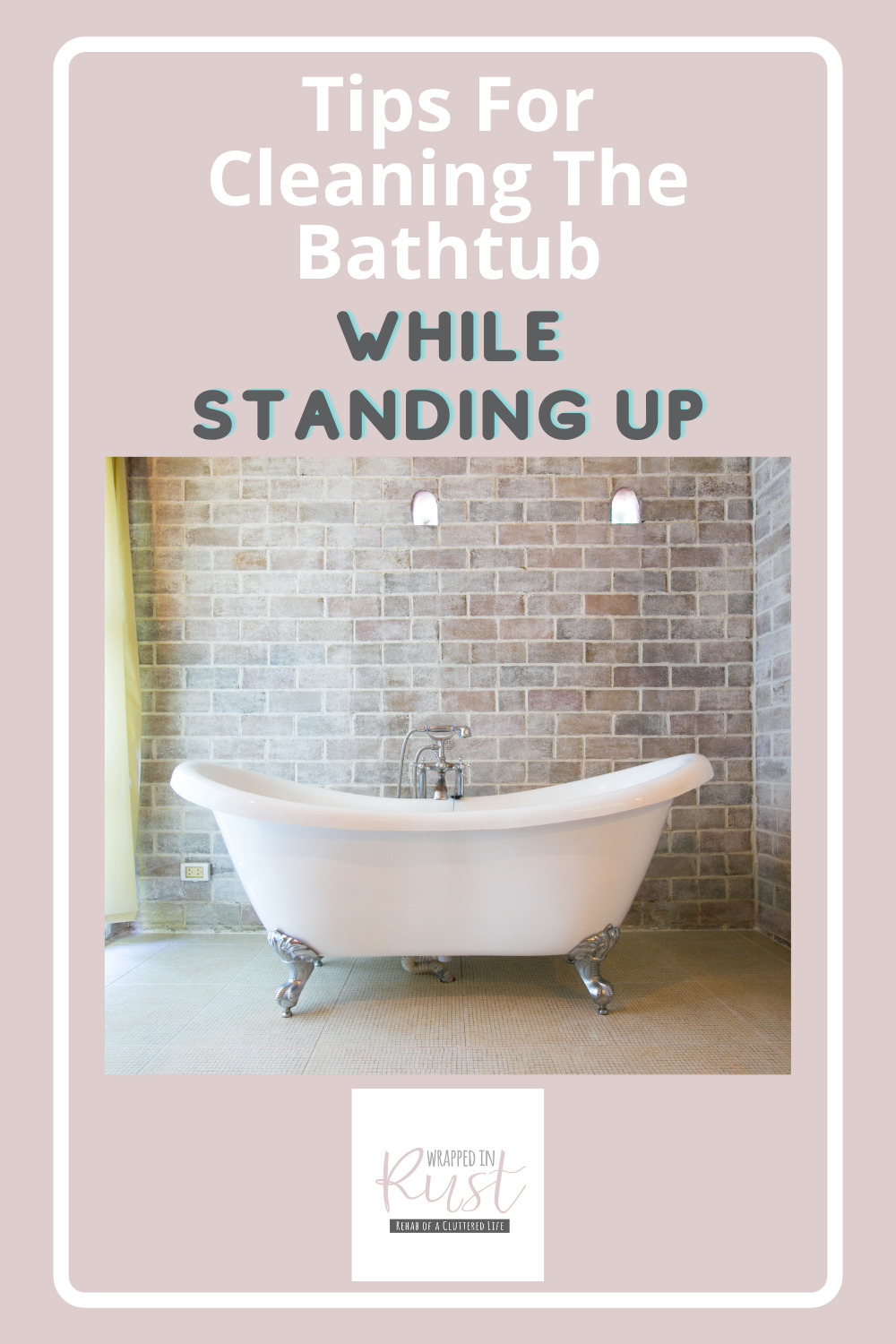 Wrappedinrust.com is filled full of genius cleaning ideas for all of your toughest messes and stains. Get ready for a big cleaning job! Find out the easiest way to clean your bathtub without even bending over!