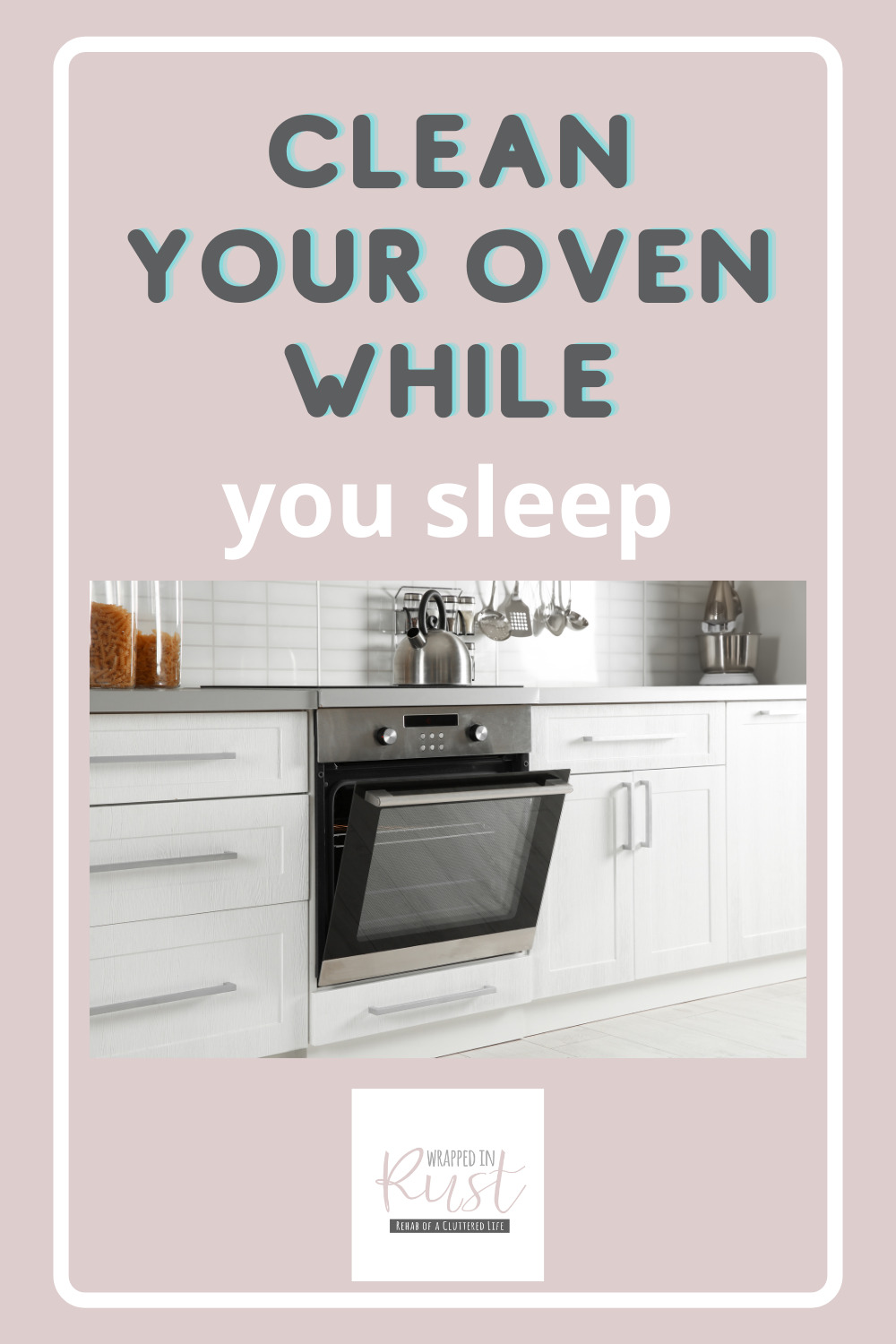 Clean Your Oven While You Sleep